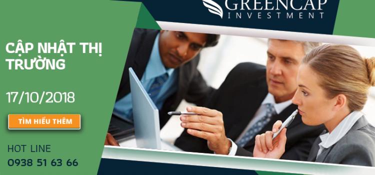 Cập nhật thị trường từ Quỹ đầu tư Greencap Investment 17.10