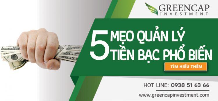 5 mẹo quản lý chi tiêu tiền bạc phổ biến