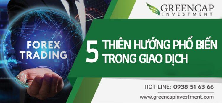 5 Thiên hướng phổ biến trong giao dịch